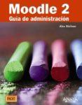 MOODLE 2: GUIA DE ADMINISTRACION - 9788441531406 - ALEX BUCHNER