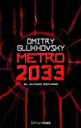 METRO 2033 - 9788448039806 - DMITRI GLUKHOSVSKY
