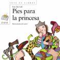 PIES PARA LA PRINCESA - 9788466715706 - IVAR DE COLL