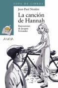 LA CANCION DE HANNAH - 9788466717106 - JEAN PAUL NOZIERE