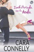 INFILTRADA EN LA BODA (EBOOK) - 9788468793306 - CARA CONNELLY