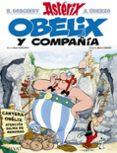 ASTERIX: OBELIX Y COMPAÑIA - 9788469602706 - RENE GOSCINNY