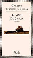 EL AÑO DE GRACIA - 9788472237506 - CRISTINA FERNANDEZ CUBAS