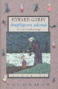 AMPHIGOREY ADEMAS (17 OBRAS ILUSTRADAS DE GOREY) - 9788477025306 - EDWARD GOREY