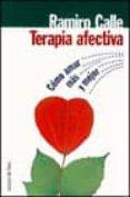 TERAPIA AFECTIVA - 9788478808106 - RAMIRO CALLE