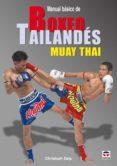 MANUAL BASICO DE BOXEO TAILANDES MUAY THAI - 9788479028206 - CHRISTOPH DELP