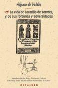 LA VIDA DE LAZARILLO DE TORMES Y DE SUS FORTUNAS Y ADVERSIDADES ( 2ª ED) - 9788480635806 - ALFONSO DE VALDES