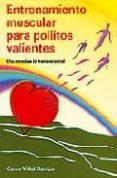 ENTRENAMIENTO MUSCULAR PARA POLLITOS VALIENTES - 9788483520406 - GEMA VIDAL SANTOS