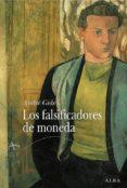 LOS FALSIFICADORES DE MONEDA - 9788484284406 - ANDRE GIDE