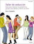 taller de seducción (ebook)-enric castellvi-9788484286806
