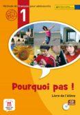 POURQUOI PAS 1 LIVRE DE L´ELEVE+CD-V.INTERNACIONAL - 9788484435006 - VV.AA.