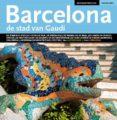 BARCELONA CIUTAT DE GAUDI ( HOLANDES) - 9788484783206 - LLATZER MOIX