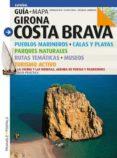 GIRONA COSTA BRAVA (GUIA + MAPA)- ESPAÑOL - 9788484784906 - SEBASTIA ROIG