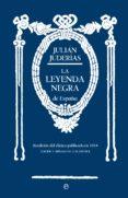 LA LEYENDA NEGRA - 9788490601006 - JULIAN JUDERIAS