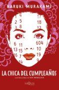 LA CHICA DEL CUMPLEAÑOS - 9788490665206 - HARUKI MURAKAMI
