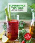 SUPERZUMOS Y BATIDOS - 9788491180906 - VV.AA.