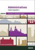 ADMINISTRATIVOS DIPUTACION GENERAL DE ARAGON. TEMARIO ESPECIFICO - 9788491479406 - VV.AA.