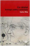 EL COR DELATAT - 9788492672806 - CARLES RIBA