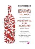 diccionario profesional del vino ne-ernesto de serdio-9788494390906