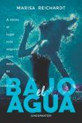 BAJO EL AGUA (UNDERWATER) - 9788494731006 - MARISA REICHARDT