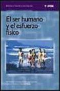 EL SER HUMANO Y EL ESFUERZO FISICO - 9788495114006 - VV.AA.