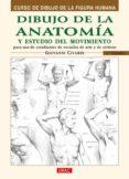DIBUJO DE LA ANATOMIA Y ESTUDIO DEL MOVIMIENTO: CURSO DE DIBUJO D E LA FIGURA HUMANA (3ª ED) - 9788495873606 - GIOVANNI CIVARDI