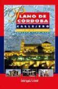 PLANO DE CORDOBA, CALLEJERO, MAPA DE LA PROVINCIA (1:10750) - 9788495948106 - VV.AA.