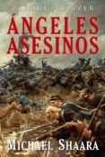 ANGELES ASESINOS   (PREMIO PULITZER 1975) - 9788496173606 - MICHAEL SHAARA