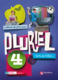 PLURIEL 4 LIVRE DE ELEVE - 9788496597006 - VV.AA.