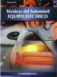 TECNICAS DEL AUTOMOVIL. EQUIPO ELECTRICO (ED.11) GRADO SUPERIOR - 9788497327206 - JOSE MANUEL ALONSO PEREZ