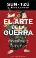 SUN-TZU: EL ARTE DE LA GUERRA PARA EJECUTIVOS Y DIRECTIVOS - 9788497770606 - JACK LAWSON