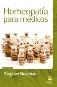 HOMEOPATIA PARA MEDICOS - 9788498272406 - STEPHEN MEAGHAN