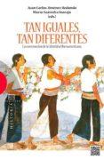 TAN IGUALES, TAN DIFERENTES - 9788499202006 - JUAN CARLOS JIMENEZ REDONDO