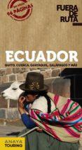 ECUADOR 2013 (FUERA DE RUTA) - 9788499355306 - PILAR ORTEGA BARGUEÑO