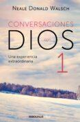 CONVERSACIONES CON DIOS I - 9788499897806 - NEALE DONALD WALSCH