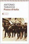 PIAZZA D ITALIA - 9788807880506 - ANTONIO TABUCCHI