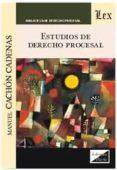 ESTUDIOS DE DERECHO PROCESAL (2018 CACHON CADENAS) - 9789563921106 - MANUEL CACHON CADENAS