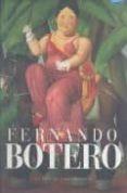 FERNANDO BOTERO: 50 AÑOS DE VIDA ARTISTICA - 9789706514806 - VV.AA.