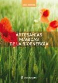 Descargar gratis kindle books crack ARTESANÍAS MÁGICAS DE LA BIOENERGÍA (Literatura española) DJVU RTF FB2 de ERIC BARONE