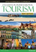 ENGLISH FOR INTERNATIONAL TOURISM UPPER-INTERMEDIATE NEW EDITION COURSEBOOK WITH DVD-ROM - 9781447923916 - VV.AA.