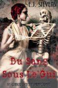 DU SANG SOUS LE GUI (EBOOK) - 9781547510016