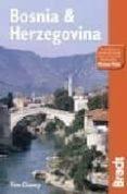 bosnia & herzegovina (the bradt travel guide)-tim clancy-9781841621616