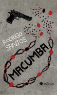 Descargar libro de texto japonés MACUMBA  de RODRIGO SANTOS