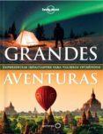 GRANDES AVENTURAS - 9788408119616 - VV.AA.