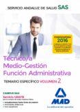 TÉCNICO/A MEDIO-GESTIÓN FUNCIÓN ADMINISTRATIVA DEL SAS OPCIÓN ADMINISTRACIÓN GENERAL. TEMARIO ESPECÍFICO VOLUMEN 2 - 9788414201916 - VV.AA.