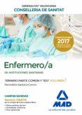 ENFERMERO/A DE INSTITUCIONES SANITARIAS DE LA CONSELLERIA DE SANITAT DE LA GENERALITAT VALENCIANA TEMARIO PARTE COMÚN Y TEST - 9788414211816 - VV.AA.