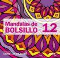 MANDALAS DE BOLSILLO 12 - 9788415278016 - CHRISTIAN PILASTRE