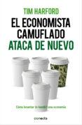 EL ECONOMISTA CAMUFLADO ATACA DE NUEVO - 9788415431916 - TIM HARFORD