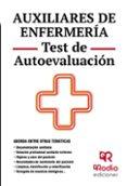 AUXILIARES DE ENFERMERIA. TEST DE AUTOEVALUACION - 9788416266616 - VV.AA.