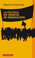 LA POLÍTICA EN TIEMPOS DE INDIGNACIÓN - 9788416495016 - DANIEL INNERARITY
